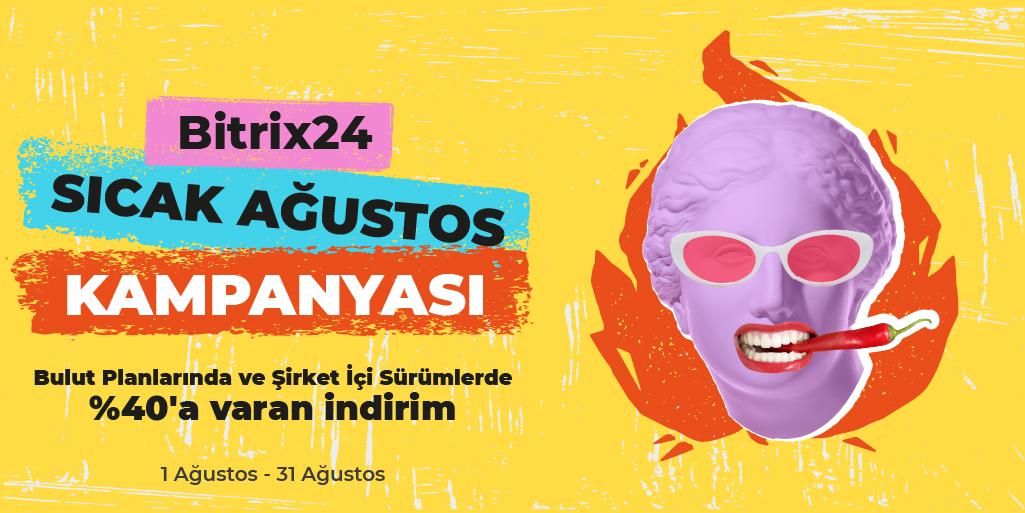 Bitrix24 Sıcak Ağustos Kampanyası